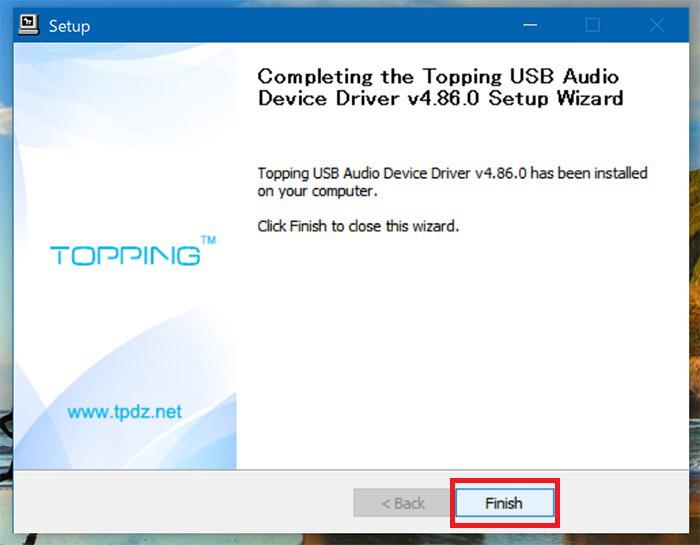 TOPPING D10sのドライバーのセットアップウイザード完了画面